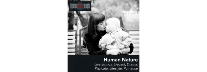 Human Nature ©Motion Focus Music