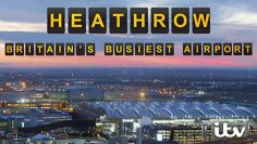 Heathrow: Britain's Busiest Airport / itv
